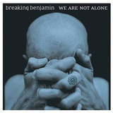 Cd Breaking Benjamin We Are Not Alone [explicit Content]